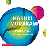 Pinball 1973 (Trilogie der Ratte 2) | Haruki Murakami