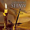 The Library Paradox Audiobook by Catherine Shaw Narrated by Nicolette McKenzie