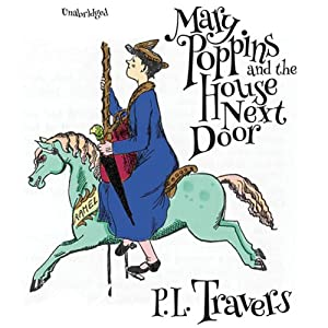 Mary Poppins and the House Next Door: The Mary Poppins Series, Book 8 | [P. L. Travers]