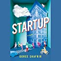 Startup: A Novel Audiobook by Doree Shafrir Narrated by Eliana Marianes