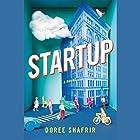 Startup: A Novel Hörbuch von Doree Shafrir Gesprochen von: Eliana Marianes
