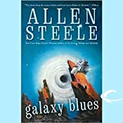Galaxy Blues | Allen Steele