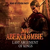 Last Argument of Kings: The First Law: Book Three | [Joe Abercrombie]