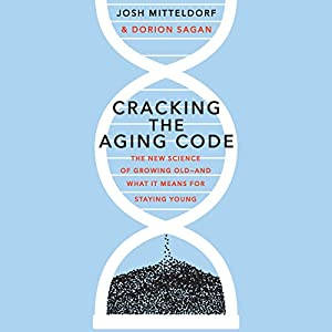 Cracking the Aging Code Audiobook