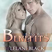 Boss with Benefits | [Lelani Black]