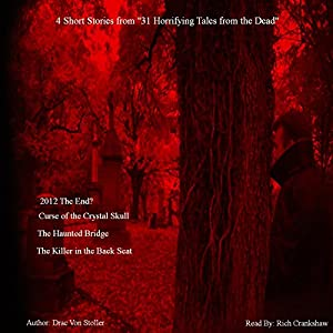 4 Short Stories from '31 Horrifying Tales from the Dead' Audiobook