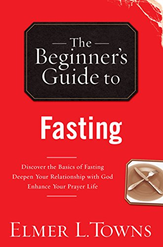The Beginner39s Guide to Fasting. The Beginner39s Guide to Fasting   Ahhh Some Deals