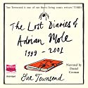The Lost Diaries of Adrian Mole, 1999-2001 Audiobook by Sue Townsend Narrated by Daniel Coonan