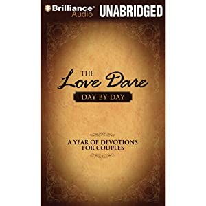 The Love Dare Day by Day: A Year of Devotions for Couples | [Stephen Kendrick, Alex Kendrick]