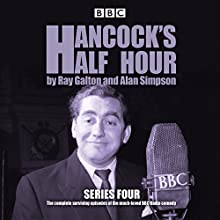 Hancock's Half Hour: Series 4: 20 episodes of the classic BBC Radio comedy series  by Ray Galton, Alan Simpson Narrated by full cast, Sid James, Tony Hancock