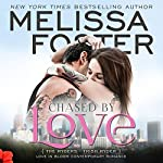 Chased by Love: Love in Bloom - The Ryders: Trish Ryder   Melissa Foster