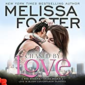 Chased by Love: Love in Bloom - The Ryders: Trish Ryder | [Melissa Foster]
