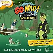 Kleiner Otter auf großer Fahrt (Go Wild - Mission Wildnis 23) | Andreas Lueck