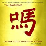 Chinese Puzzle: A No Sin Mystery, Book 1 | T. M. Raymond