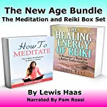 The New Age Bundle: The Meditation and Reiki Box Set | Lewis Haas