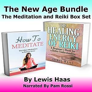 The New Age Bundle: The Meditation and Reiki Box Set Audiobook