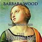 The Divining Hörbuch von Barbara Wood Gesprochen von: Maureen Jones