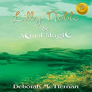 Lilly Noble & Actual Magic Audiobook