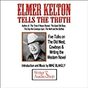 Elmer Kelton Tells the Truth | [Elmer Kelton]