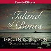 Island of Bones: Crowther and Westman, Book 3 | [Imogen Robertson]