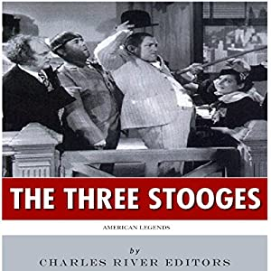 American Legends: The Three Stooges Audiobook
