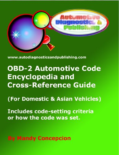 OBD-2 Automotive Code Encyclopedia and Cross-Reference Guide