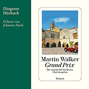 Grand Prix (Bruno Courrèges 9) Hörbuch von Martin Walker Gesprochen von: Johannes Steck