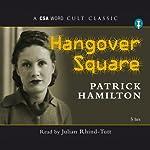 Hangover Square | Patrick Hamilton
