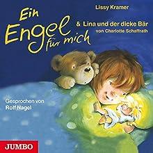Ein Engel für mich & Lina und der dicke Bär Hörbuch von Lissy Kramer, Charlotte Schaffrath Gesprochen von: Rolf Nagel