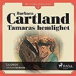 Tamaras hemlighet (Den eviga samlingen 3) | Barbara Cartland