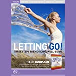 Letting Go!: Three Steps to Emotional Well-Being (Live) | Hale Dwoskin