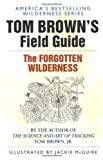 Tom Brown's Field GuideThe Forgotten Wilderness