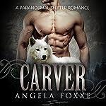 Carver | Angela Foxxe