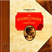 The Mysterious Stranger | [Mark Twain]