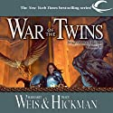 War of the Twins: Dragonlance: Legends, Book 2 (       UNABRIDGED) by Margaret Weis, Tracy Hickman Narrated by Ax Norman