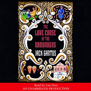 The Love Curse of the Rumbaughs Audiobook