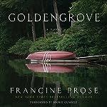 Goldengrove: A Novel | Francine Prose