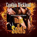 Thief of Souls Audiobook by Cynthia Wicklund Narrated by Veronica Giguere