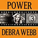 Power: Faces of Evil Series, #3 (       UNABRIDGED) by Debra Webb Narrated by Carol Schneider