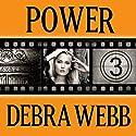 Power: Faces of Evil Series, #3 (       UNABRIDGED) by Debra Webb Narrated by Carol Schneider