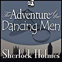 Sherlock Holmes: The Adventure of the Dancing Men Audiobook by Sir Arthur Conan Doyle Narrated by Edward Raleigh