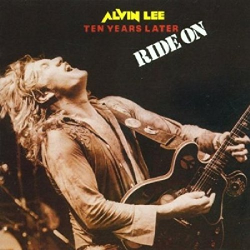 Alvin Lee - Ten Years Later Ride On (2012) [FLAC] Download