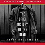 The Brief History of the Dead | Kevin Brockmeier