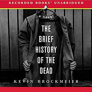 The Brief History of the Dead Audiobook