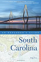 Explorer's Guide South Carolina (Explorer's Complete)