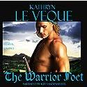 The Warrior Poet (       UNABRIDGED) by Kathryn Le Veque Narrated by Kiff VandenHeuvel