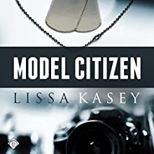 Model Citizen Audiobook by Lissa Kasey Narrated by Mike Pohlable