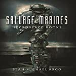 Salvage Marines: Necrospace, Book 1 | Sean-Michael Argo