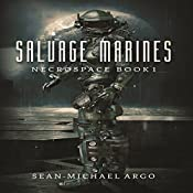 Salvage Marines: Necrospace, Book 1 | Sean-Michael Argo