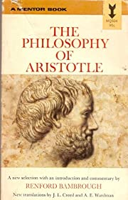 The Philosophy of Aristotle: A Mentor Book…